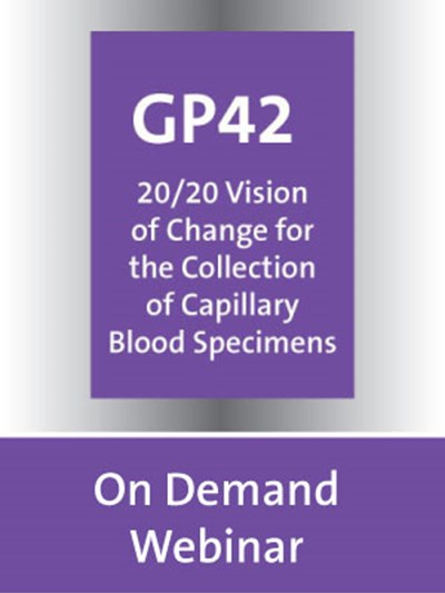 20/20 Vision of Change for the Collection of Capillary Blood Specimens