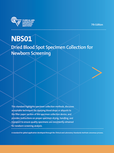Dried Blood Spot Specimen Collection for Newborn Screening, 7th Edition