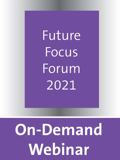 Future Focus Forum 2021 Webinar